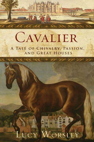 Cavalier by Lucy Worsley