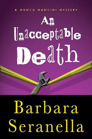 An Unacceptable Death by Barbara Seranella