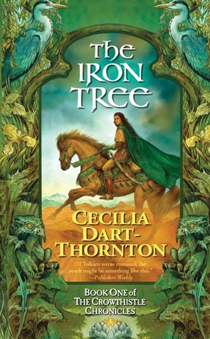 The Iron Tree by Cecilia Dart-Thornton