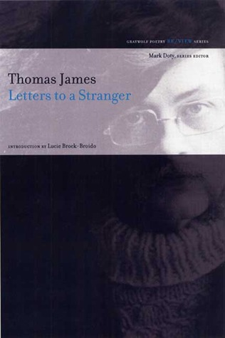 Letters to a Stranger by Thomas James