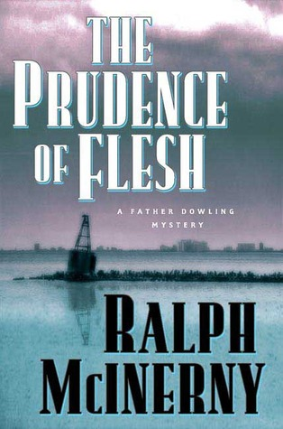 The Prudence of the Flesh (Father Dowling, #27)