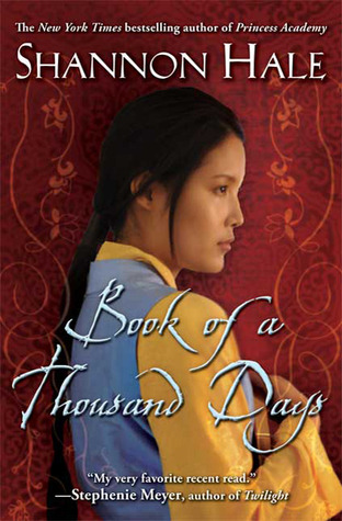 Book of a Thousand Days by Shannon Hale