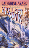 The Last Hawk (Saga of the Skolian Empire, #3)