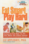 Eat Smart, Play Hard: Customized Food Plans for All Your Sports and Fitness Pursuits