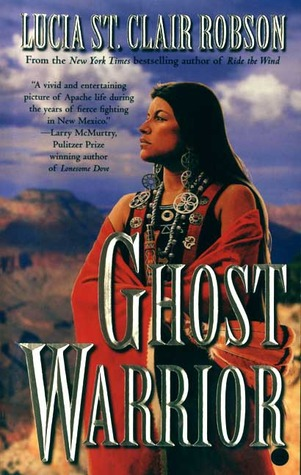 Ghost Warrior by Lucia St. Clair Robson