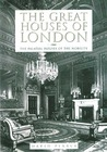 The Great Houses of London