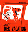 Rusty's Red Vacation