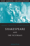 Shakespeare and the Victorians: Arden Critical Companions