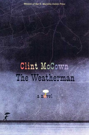 The Weatherman by Clint McCown