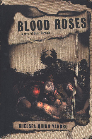 Blood Roses by Chelsea Quinn Yarbro