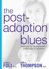 Post-Adoption Blues by Karen J. Foli