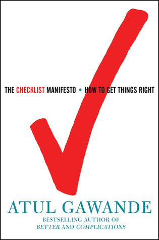 The Checklist Manifesto by Atul Gawande