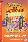 Pokemon Heroes Strategy Guide (Pokemon (Wizards of the Coast))