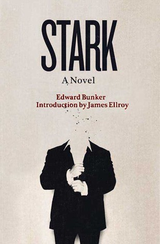 Stark by Edward Bunker
