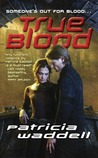 True Blood (True Series, #1)