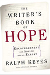 The Writer's Book of Hope: Getting from Frustration to Publication