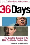 Thirty-Six Days: The Complete Chronicle of the 2000 Presidential Election Crisis