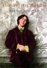 The Wilde Album: Public and Private Images of Oscar Wilde