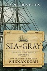 Sea of Gray by Tom Chaffin