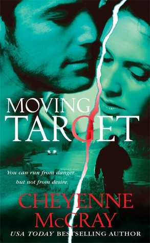 Moving Target by Cheyenne McCray