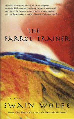 The Parrot Trainer: A Novel
