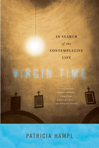 Virgin Time by Patricia Hampl