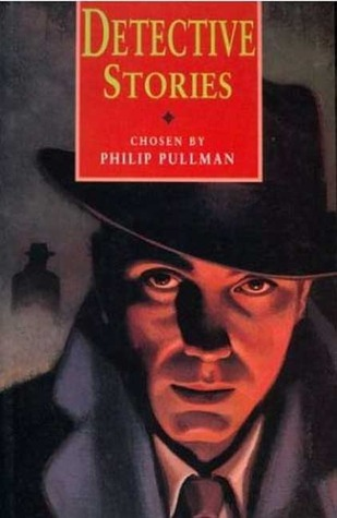 Detective Stories by Philip Pullman