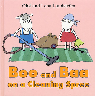 Boo and Baa on a Cleaning Spree
