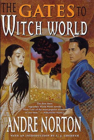 The Gates to Witch World by Andre Norton