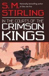 In the Courts of the Crimson Kings (Lords of Creation, #2)