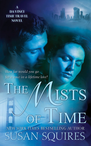 The Mists of Time by Susan Squires