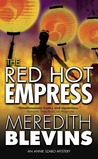 The Red Hot Empress (Annie Szabo #3)