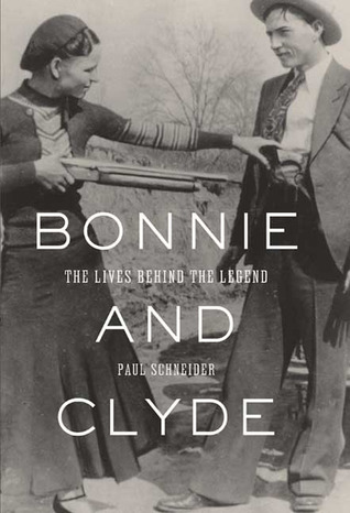 Bonnie and Clyde by Paul Schneider