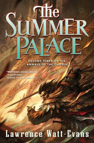 The Summer Palace (The Annals of the Chosen #3)