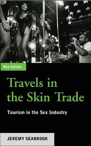 Travels in the Skin Trade by Jeremy Seabrook