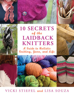 10 Secrets of the LaidBack Knitters by Vicki Stiefel
