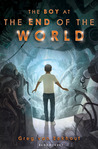 The Boy at the End of the World by Greg Van Eekhout