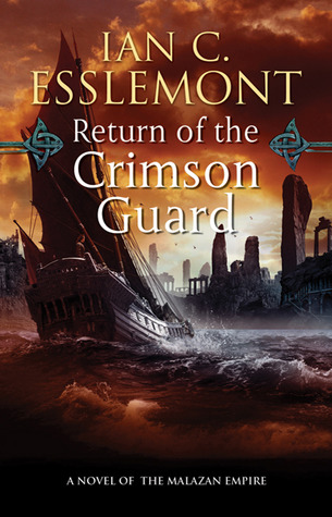 Return of the Crimson Guard by Ian C. Esslemont