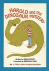 Harold and the Dinosaur Mystery