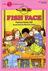 Fish Face (The Kids of the Polk Street School, #2)