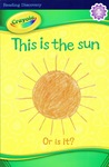This Is the Sun  Or Is It?