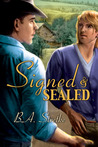 Signed and Sealed by B.A. Stretke