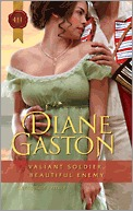 Valiant Soldier, Beautiful Enemy by Diane Gaston