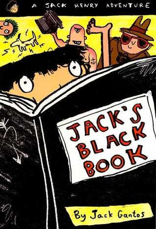 Jack's Black Book by Jack Gantos