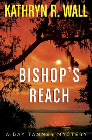 Bishop's Reach by Kathryn R. Wall