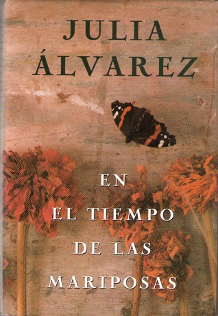 In the Time of the Butterflies by Julia Alvarez — Reviews ...