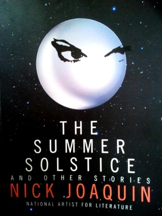 summary of summer solstice by nick joaquin Several producers and directors have planned to adapt into a movie the nick joaquin classic play tatarin, based on his own short story summer solstice.