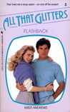 Flashback (All That Glitters, #3)