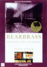 Bearbrass by Robyn Annear