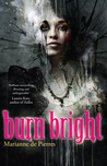 Burn Bright (Night Creatures, #1)